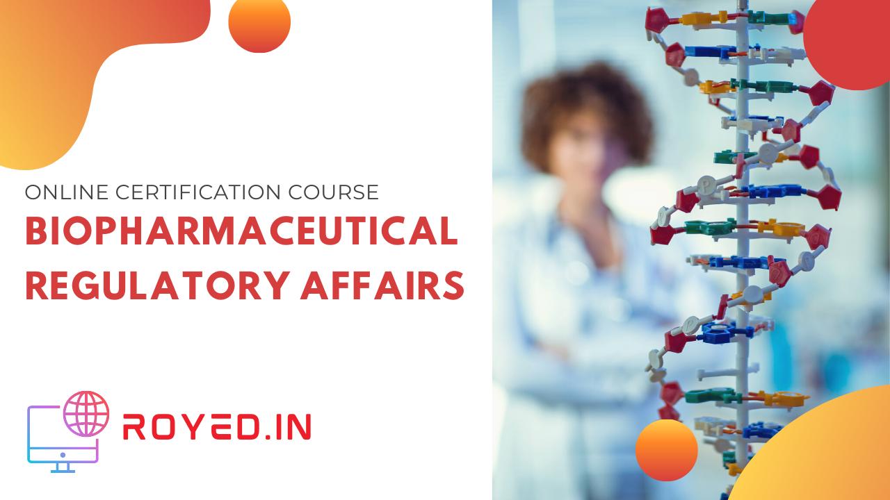 biopharmaceutical regulatory affairs course