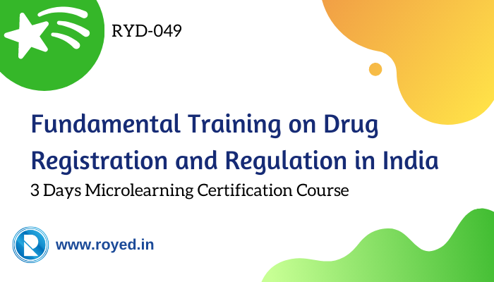 Training on Drug Regulation and Registration in India