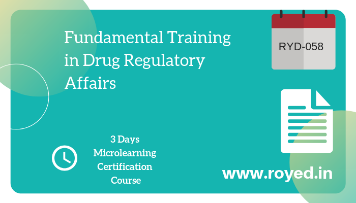 pharmaceutical regulatory affairs orientation course