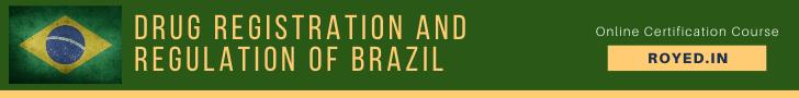Drug Registration and Regulation of Brazil