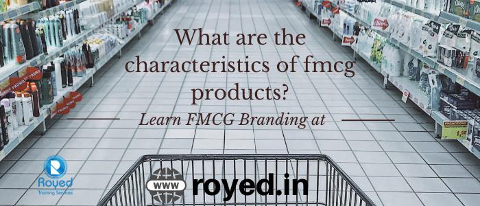 characteristics of fmcg products