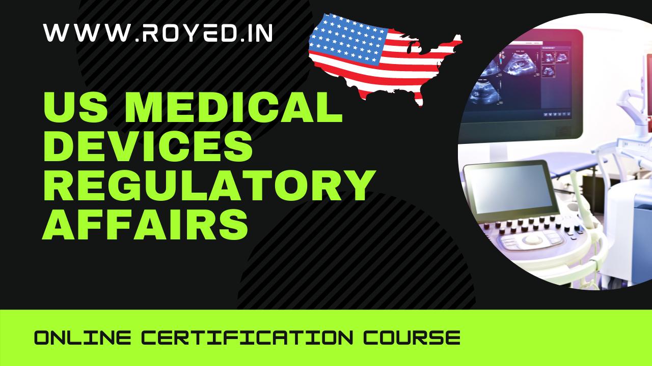 US medical device regulatory affairs