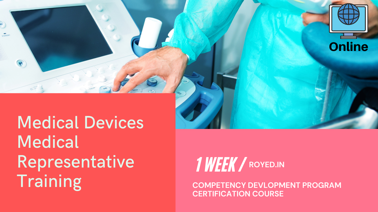 Medical device medical representative training