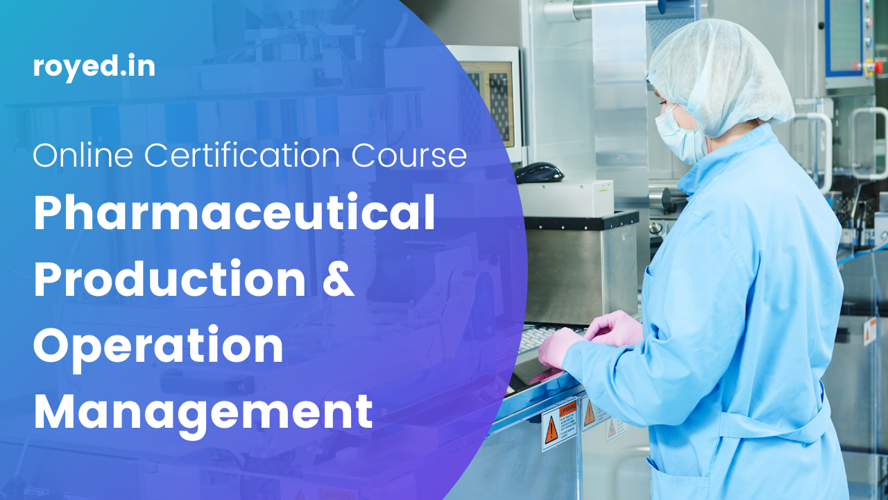 pharmaceutical production and operation management